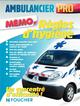 AMBULANCIER PROFESSIONNEL - REGLES D'HYGIENE ET DE SECURITE